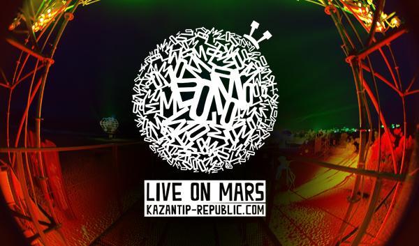 Live on Mars. Больше жизни! Казантип Z'19